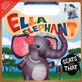 Ella Elephant Scats Like That, Andy Blackman Hurwitz, 0843120851