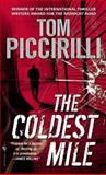 The Coldest Mile, Tom Piccirilli, 0553590855