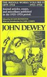 The Middle Works of John Dewey, 1899-1924 : Essays on Politics and Society, 1923-1924, John Dewey, 0809310856