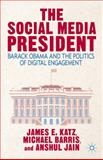 The Social Media President 2013th Edition
