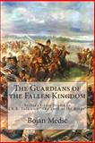 The Guardians of the Fallen Kingdom, Bojan Medic, 1494230852