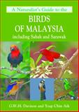A Naturalist's Guide to the Birds of Malaysia, Geoffrey Davison and Yeap Chin Aik, 1906780854