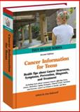 Cancer Information for Teens, , 0780810856