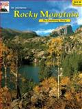 In Pictures Rocky Mountain, James A. Mack, 0887140858