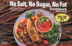 No Salt No Sugar No Fat Cookbook, Jacqueline Williams and Goldie Silverman, 1558670858