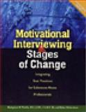 Motivational Interviewing and Stages of Change : Integrating Best Practices for Substance Abuse Professionals, Tomlin, Kathyleen M. and Richardson, Helen, 1592850855