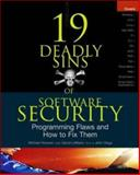 19 Deadly Sins of Software Security, Howard, Michael and LeBlanc, David, 0072260858