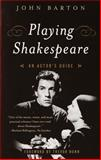 Playing Shakespeare, John Barton, 0385720858