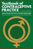 The Textbook of Contraceptive Practice, Potts, Malcolm and Diggory, Peter, 0521270855