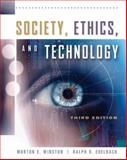 Society, Ethics, and Technology, Edelbach, Ralph and Winston, Morton, 0534520855