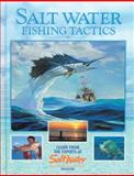 Salt Water Fishing Tactics, Creative Publishing International Editors, 0865730857