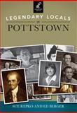 Legendary Locals of Pottstown, Sue Repko and Ed Berger, 1467100854
