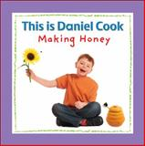 This Is Daniel Cook Making Honey, , 1554530857