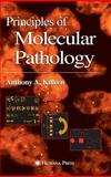 Principles of Molecular Pathology, Killeen, Anthony A., 1588290859
