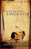 A Jane Austen Encounter, Donna Fletcher Crow, 1624820859