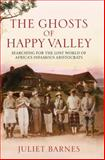 Happy Valley, Juliet Barnes, 1781310858