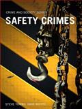 Safety Crimes, Tombs, Steve and Whyte, Dave, 1843920859