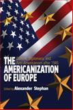 The Americanization of Europe : Culture, Diplomacy, and Anti-Americanization after 1945, , 184545085X