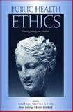 Public Health Ethics : Theory, Policy, and Practice, , 0195180852