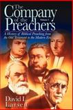 The Company of the Preachers, Larsen, David L., 0825430852