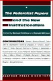 The Federalist Papers and the New Institutionalism, , 0875860850