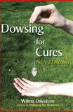 Dowsing for Cures, Wilma Davidson, 0955290856