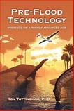 Pre-Flood Technology, Ron Tottingham, 0984520856