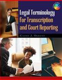 Legal Terminology for Transcription and Court Reporting, Okrent, Cathy, 1418060852