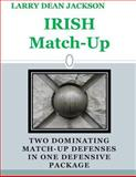 Irish Match Up:, Larry Jackson, 1495430855