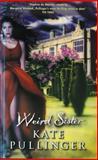 Weird Sister, Kate Pullinger, 1552780856