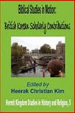 Biblical Studies in Motion : British Korean Scholarly Contributions, , 1596890851
