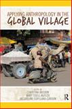 Applying Anthropology in the Global Village, , 1611320852