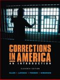 Corrections in America, Allen, Harry E. and Latessa, Edward J., 0131950851