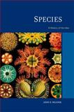 Species : A History of the Idea, Wilkins, John S., 0520260856