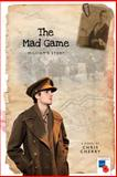 The Mad Game, Chris Cherry, 1493510851