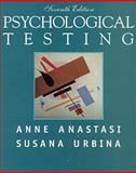Psychological Testing, Anastasi, Anne and Urbina, Susana, 0023030852