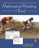 The Active Modeler : Mathematical Modeling with Microsoft Excel, Neuwirth, Erich and Arganbright, Deane, 0534420850