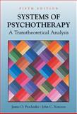 Systems of Psychotherapy : A Transtheoretical Analysis, Prochaska, James O. and Norcross, John C., 0534590853