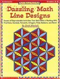 Math Skills Made Fun : Dazzling Math Line Designs; Dozens of Reproducible Activities That Build Skills and Working Fractions, Decimals, Percents, Integers and Prime Numbers, Mitchell, Cindi, 0590000853