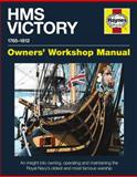 HMS Victory, 1765-1812, Peter Goodwin, 0857330853