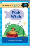 Fish Wish, Margot Linn, 1402720858
