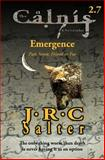 Friend or Foe (the Calnis Chronicles: Emergence #7), J. Salter, 1492200859