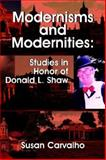 Modernisms and Modernities : Studies in H, Carvalho, Susan, 1588710858