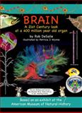 Brain, Rob DeSalle and Patricia J. Wynne, 1593730853