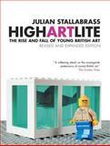 High Art Lite, Julian Stallabrass, 1844670856