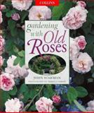 Gardening with Old Roses, John Scarman, 0004140850