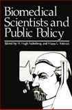 Biomedical Scientists and Public Policy, , 0306400855
