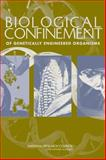 Biological Confinement of Genetically Engineered Organisms 9780309090858