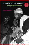 African Theatres and Performances, Osita Okagbue, 0415540852