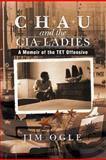 Chau and the Cia Ladies, Jim Ogle, 1479730858